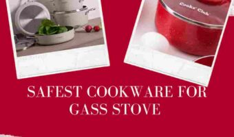 Safest Cookware for Gas Stoves