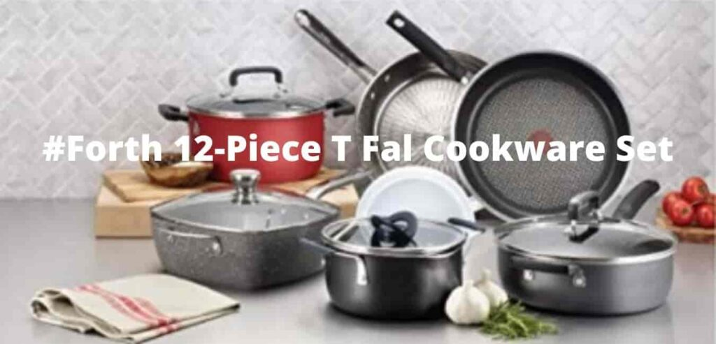 #Forth 12-Piece T Fal Cookware Set