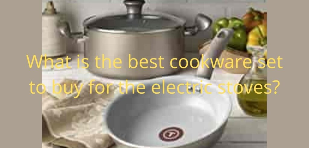 What Are the Best Cookware Sets to Buy
